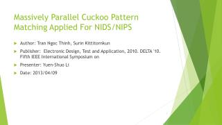 Massively Parallel Cuckoo Pattern Matching Applied For NIDS/NIPS