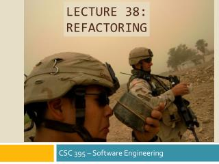 Lecture 38: Refactoring