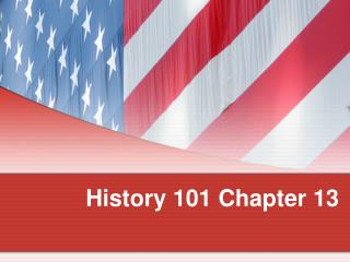 History 101 Chapter 13