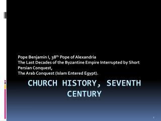 Church History, Seventh century
