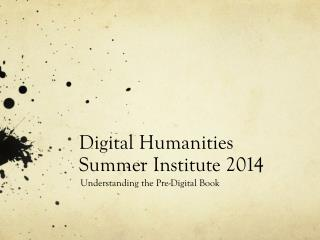 Digital Humanities Summer Institute 2014
