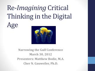 Re- Imagining  Critical Thinking in the Digital Age