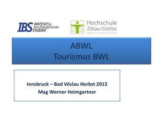 ABWL Tourismus BWL