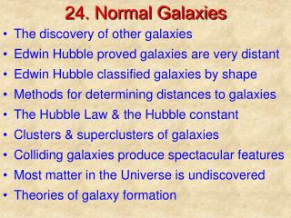 24. Normal Galaxies