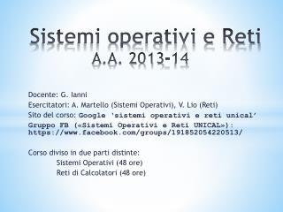 Sistemi operativi e Reti A.A.  2013-14