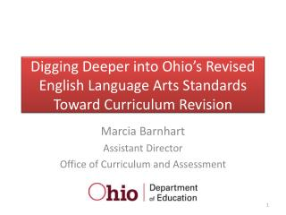 Digging Deeper into Ohio's Revised English Language Arts Standards Toward Curriculum Revision