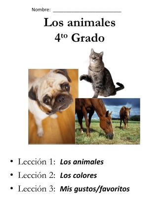 Los  animales 4 to Grado