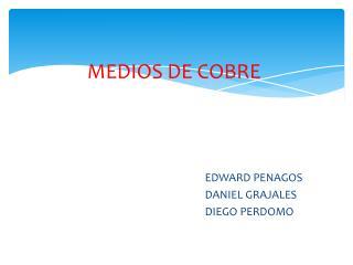 MEDIOS DE COBRE