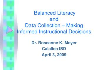 Balanced Literacy and Data Collection