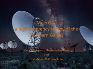 MeerGAL a high frequency survey of the Southern Galaxy