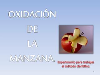 OXIDACIÓN DE  LA MANZANA.