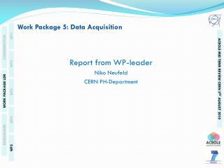 Work Package 5: Data Acquisition