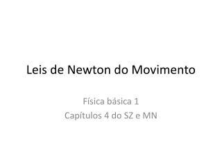 Leis de Newton do Movimento