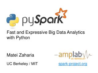 Fast and Expressive Big Data Analytics with Python