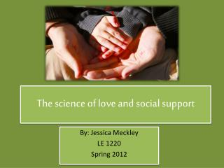 The science of love and social support