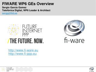 http://www.fi-ware.eu http://www.fi-ppp.eu