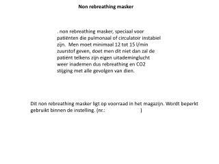 Non rebreathing masker