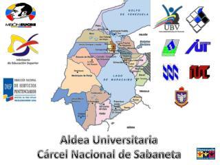 Aldea Universitaria Cárcel Nacional de Sabaneta