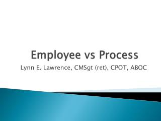 Employee  vs  Process