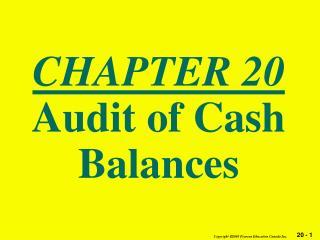 CHAPTER 20 Audit of Cash Balances