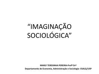"""""""IMAGINAÇÃO SOCIOLÓGICA"""""""