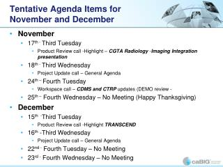 Tentative Agenda Items for  November and December