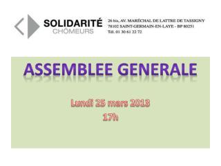 ASSEMBLEE GENERALE Lundi 25 mars 2013 17h