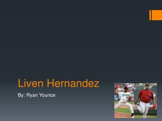 Liven Hernandez