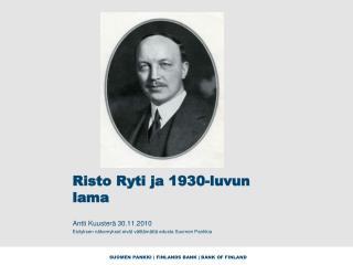 Risto Ryti ja 1930-luvun lama