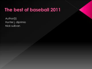 The best of baseball 2011