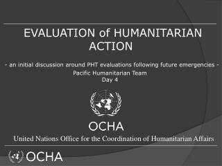 EVALUATION of HUMANITARIAN ACTION