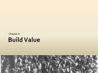 Build Value