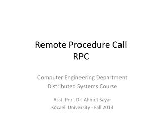 Remote Procedure Call RPC