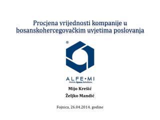 Procjena vrijednosti kompanije u bosanskohercegovačkim uvjetima poslovanja