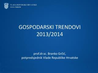 GOSPODARSKI TRENDOVI 2013/2014