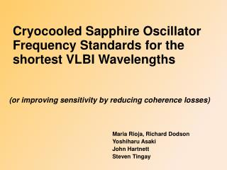 Cryocooled  Sapphire Oscillator  Frequency Standards for the shortest VLBI Wavelengths