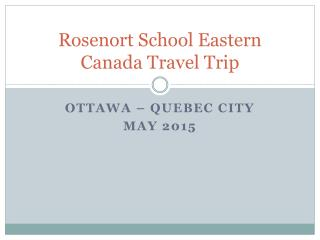Rosenort School Eastern Canada Travel Trip