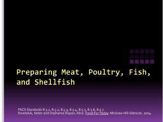 Preparing Meat, Poultry, Fish, and Shellfish