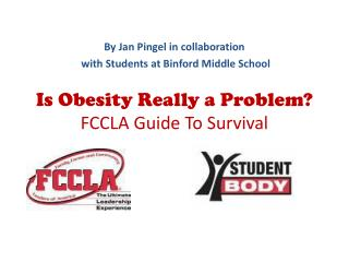Is Obesity Really a Problem?  FCCLA Guide To Survival