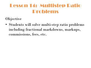 Lesson 14:  Multistep Ratio Problems