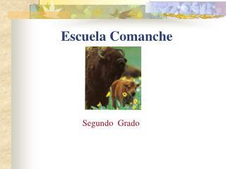 Escuela  Comanche