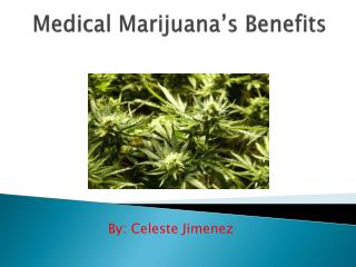 Medical Marijuana's Benefits