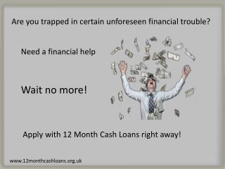 12 Month Cash Loans