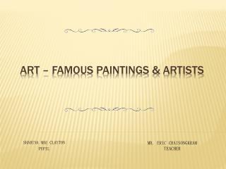 Art – Famous Paintings & artists