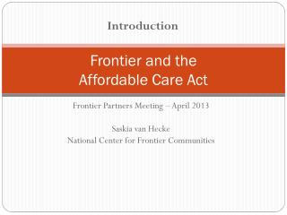 Frontier and the  Affordable Care Act