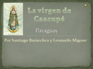 La virgen de  Caacupe