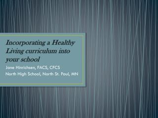 Incorporating a Healthy Living curriculum into your school