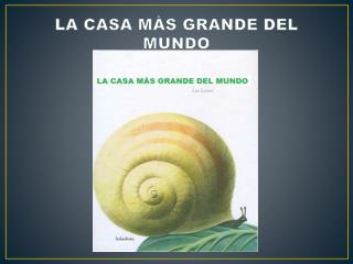 LA CASA M�S GRANDE DEL MUNDO