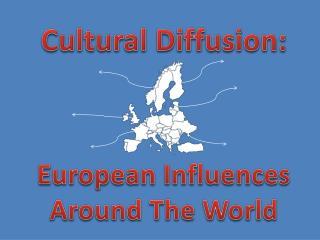 Cultural Diffusion: