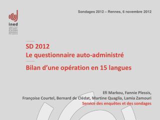 SD 2012 Le  questionnaire auto-administré